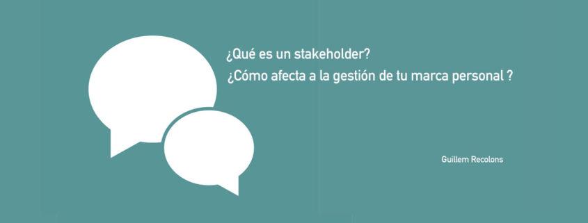 Qué es un stakeholder / blog Guillem Recolons