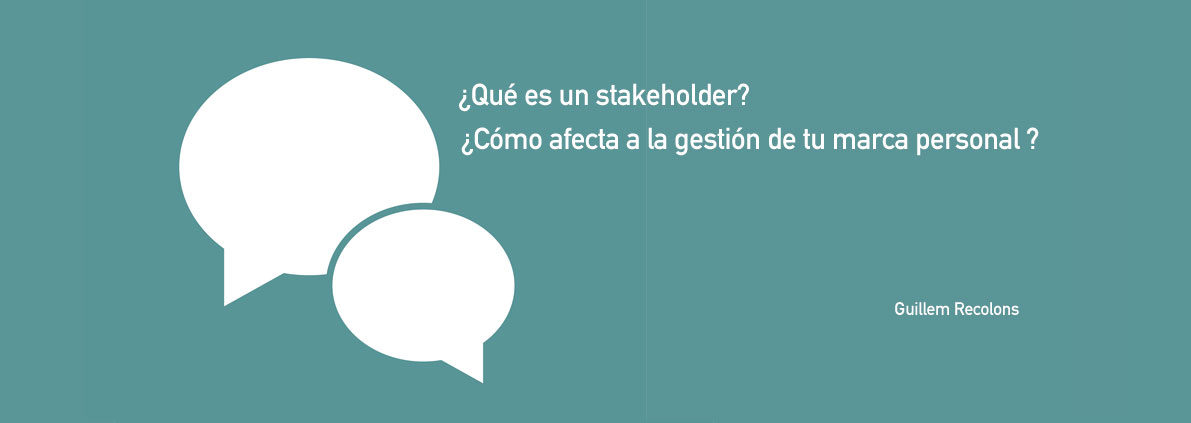 What is a stakeholder / William Recolons blog