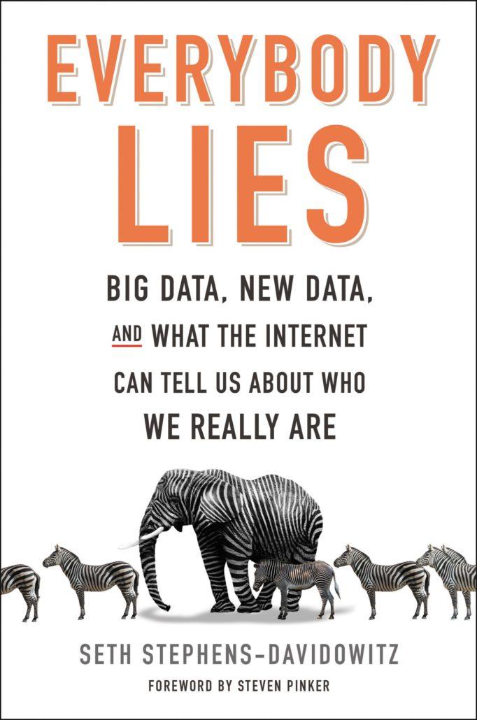 everybody lies Seth Stephens-Davidowitz
