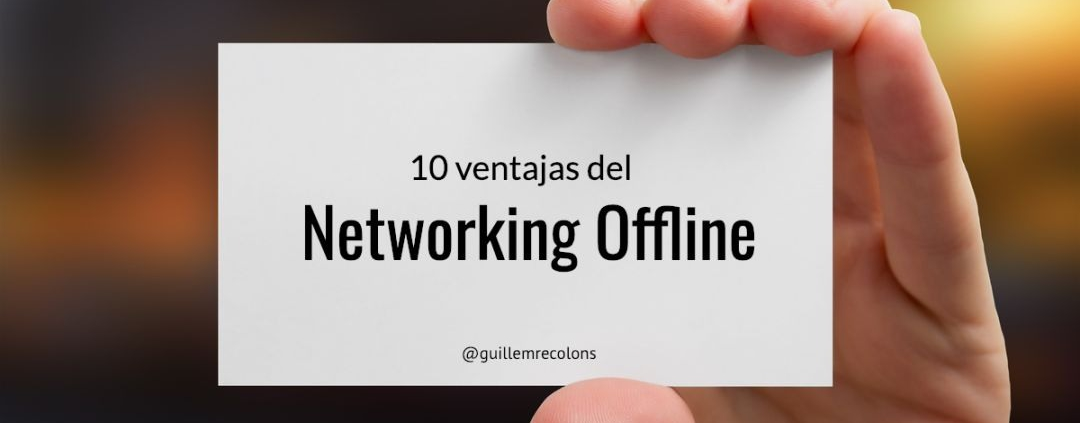 10 advantages of networking offline