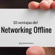 10 ventajas del networking offline