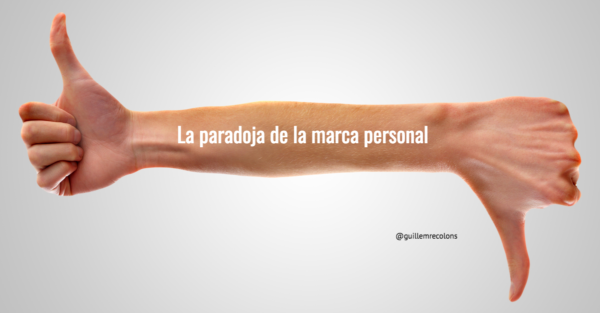 La paradoxa de la marca personal