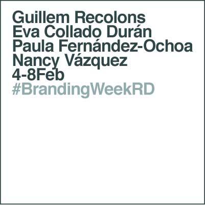 #BrandingWeekRD ponentes 2019