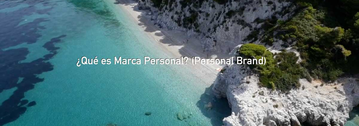 What is personal branding (marca personal) by William Recolons