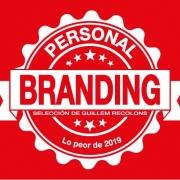 Lo peor de 2019 en Personal Branding