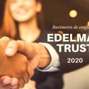 Edelman Trust 2020: Ética y Competencias son la clave de la Confianza