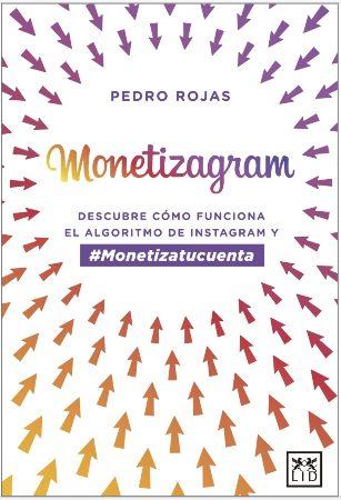 Monetizagram Pedro Rojas Tapa