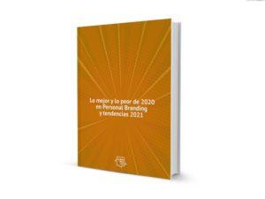 Lo mejor y peor de 2020 en Personal Branding y tendencias 2021, libro 3D