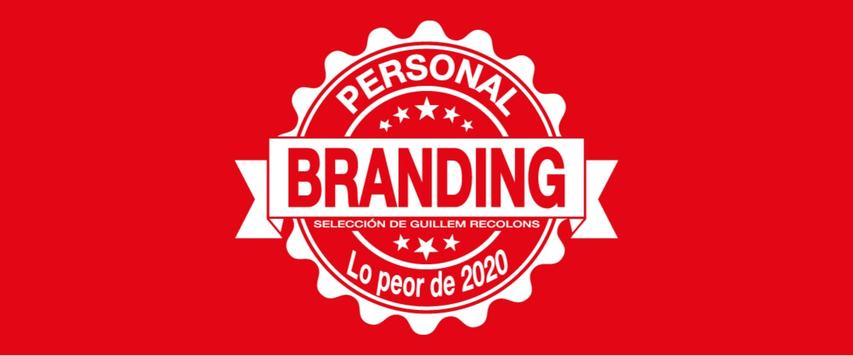The worst of 2020 in personal branding