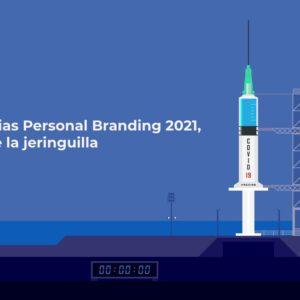 Tendencias Personal Branding 2021, el año de la jeringuilla