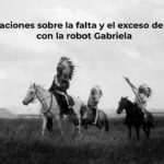 Conversaciones sobre la falta y el exceso de empatía con la robot Gabriela