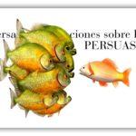 Conversaciones sobre la persuasión, convencer con arte