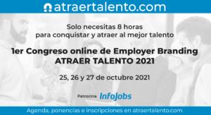 Atraer Talento 2021 Congreso Employer Branding Online
