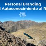 Personal Branding: Cómo pasar del Autoconocimiento al Reconocimiento