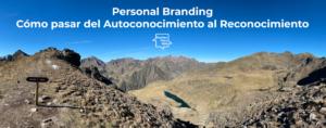 Personal Branding del autoconocimiento al reconocimiento