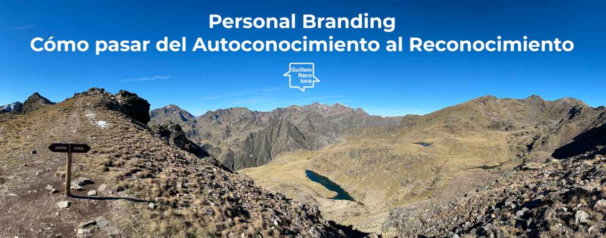 Personal Branding from self-knowledge to recognition